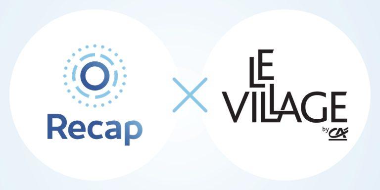 Recap lauréat du Village by CA, Recap